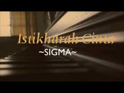 Istikharah Cinta~~ Sigma~~ Piano Cover With Lyrics.