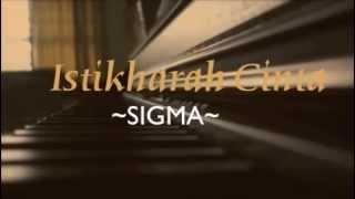 Istikharah Cinta~~ Sigma~~ Piano Cover With Lyrics.