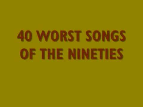 40 worst songs of the 90s