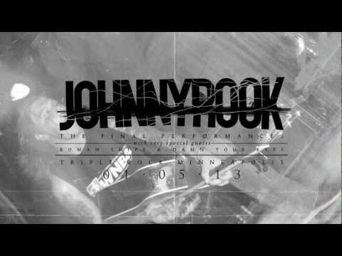 Johnnyrook - Final Show - January 5, 2013
