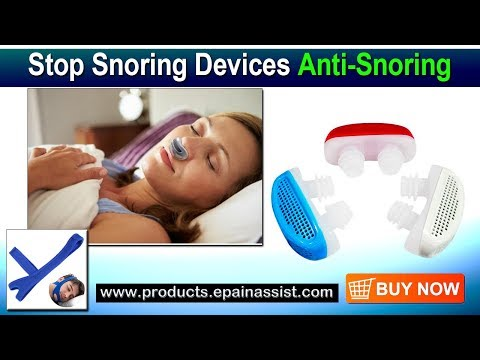 Anti-Snore Devices To Stop Snoring
