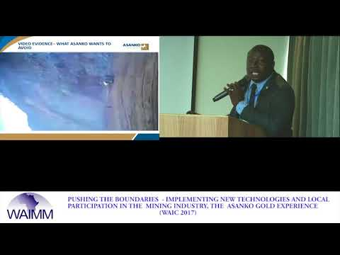 WAIC 2017 Presentation by Edward Blankson, Unit Manager Geotech - Asanko Gold Ghana Ltd