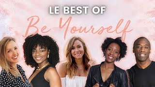 BE YOURSELF - LE BEST OF