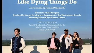 Like Dying Things Do - Staged Reading