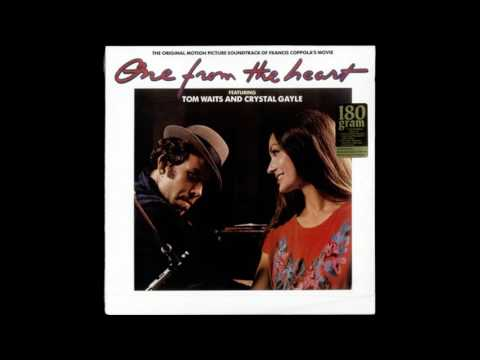 Tom Waits & Crystal Gayle - One From The Heart (1982) [FULL ALBUM]