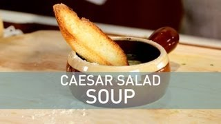 Caesar Salad Soup - Food Deconstructed