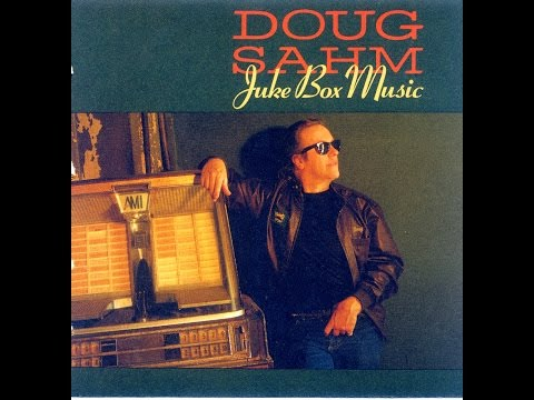 Doug Sahm - Juke Box Music (Full Vinyl Album) (HQ)