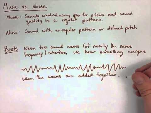 Waves and Sound Note 11: Music vs Noise, Beats
