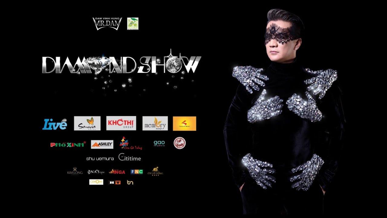 Kết quả hình ảnh cho live show dam vinh hung - diamond show
