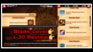 [Fruit Ninja Classic] : Blade Level 1 - 30
