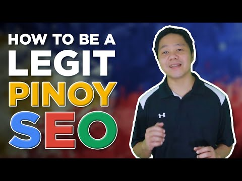 How to be a Legit Pinoy SEO (Filipino)