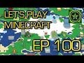 Let's Play Minecraft: Ep. 100