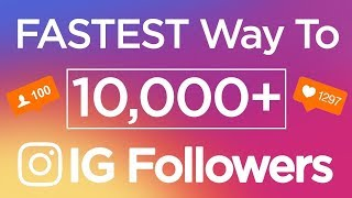 HOW TO GET INSTAGRAM FOLLOWERS  FAST 2019 - 1000 FOLLOWERS PER DAY
