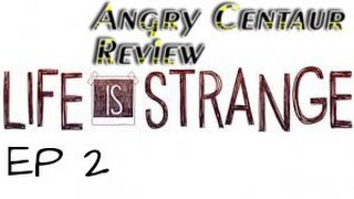Life is Strange Episode 2 Review (Fixed) (Video Game Video Review)