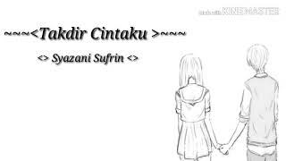 Lagu paling baper Takdir Cintaku love anime