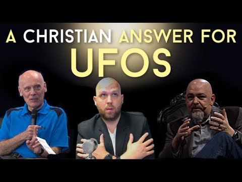 A Christian Answer to UFOs!