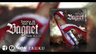 Załoga 2K - Bagnet feat.KaeS. (prod. M.A.S.A)