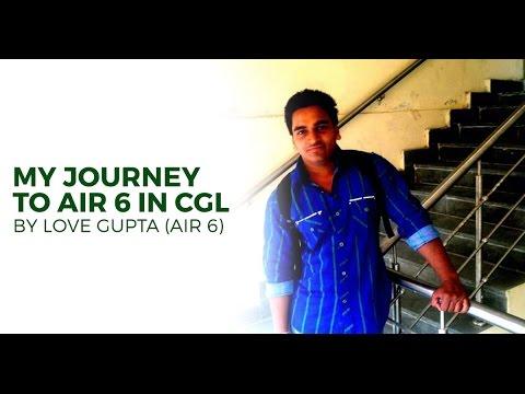 AIR 6 SSC CGL 2015 Love Gupta's Success Strategy - Unacademy