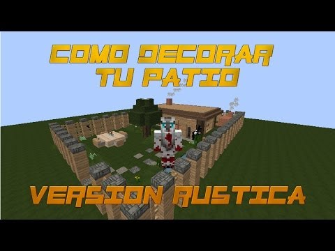 Como decorar tu patio en minecraft casa rustica youtube for Como decorar una pared rustica