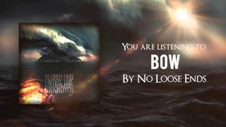 No Loose Ends - Bow