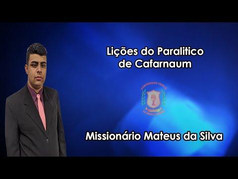 Lições do Paralitico de Cafarnaum | Missionário Mateus | 10/06/2021
