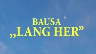 Bausa - Lang Her | prod. by Mauli