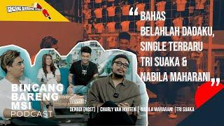 Ngomongin Lagu Belahlah Dadaku Bareng Charly Van Houten, Tri Suaka & Nabila Maharani - BBM - #Eps1