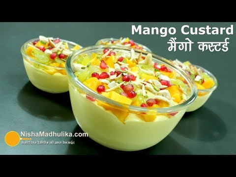 Mango Custard Recipe - मैंगो कस्टर्ड - Fruit Custard with Mango - Mango Custard Delight