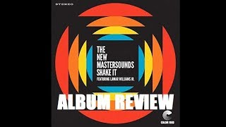 The New Mastersounds - Shake It ALBUM REVIEW