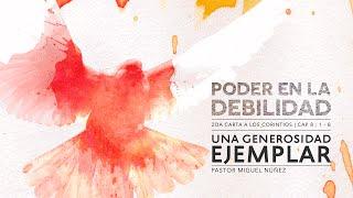 Una generosidad ejemplar - Pastor Miguel Núñez