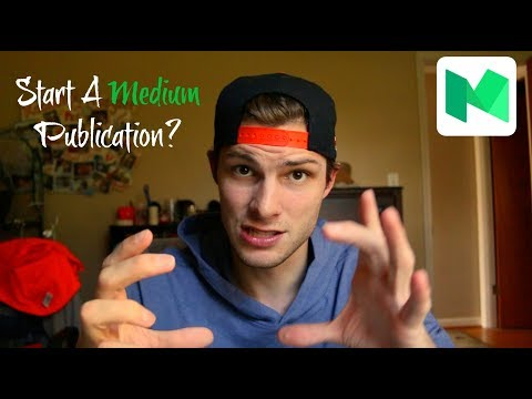 Should You Start A Medium Publication?
