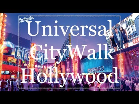 Universal CityWalk Hollywood (Los Angeles)