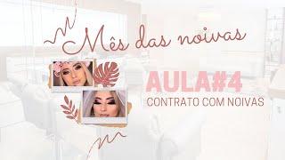 ESPECIAL NOIVAS | LIVE #4 - CONTRATO COM NOIVAS