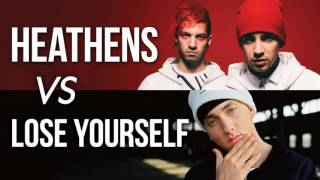 MASHUP | Heathens vs Lose Yourself (twenty one pilots, Eminem)