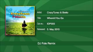 CrazyTunez & Bietto - Where