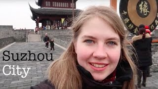 Exploring Suzhou City | Study Abroad China