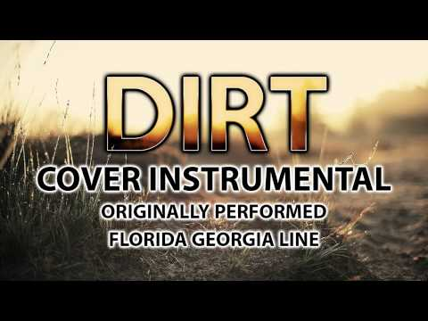 Dirt (Cover Instrumental) [In the Style of Florida Georgia Line]