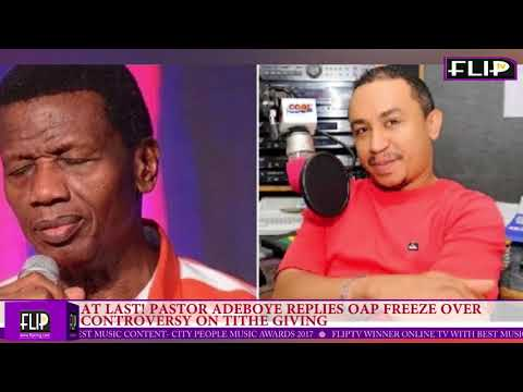 AT LAST! PASTOR ADEBOYE REPLIES OAP FREEZE OVER CONTROVERSY ON TITHE GIVING