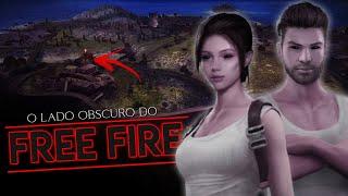 O LADO OBSCURO DO FREE FIRE  Lendas do Free Fire 