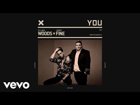 Elijah Woods x Jamie Fine - You (Audio)