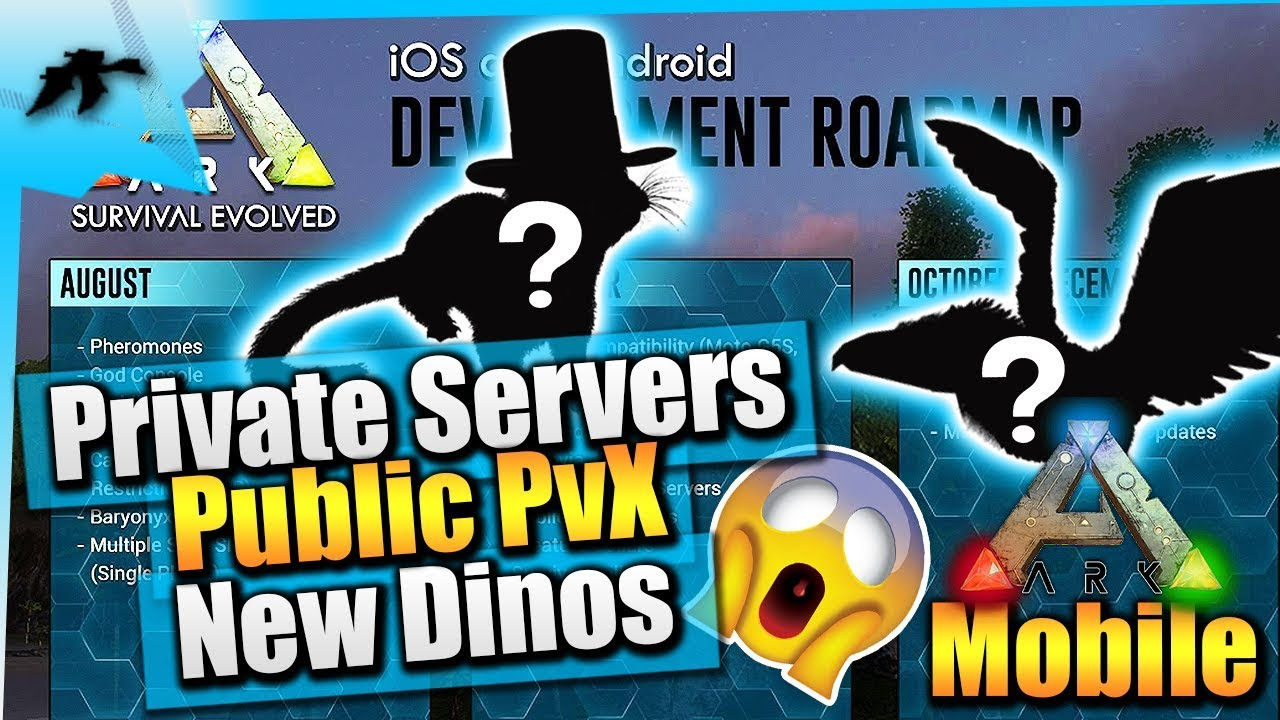 Ark Survival Evolved Mobile| Private Servers/Public PvX Release/Android  Device Compatibility Update