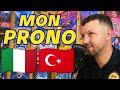 Euro 2021 : ITALIE 🇮🇹 TURQUIE 🇹🇷 MON PRONOSTIC