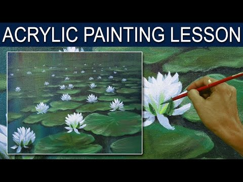 Acrylic Painting Lesson   White Water Lilies by JM Lisondra