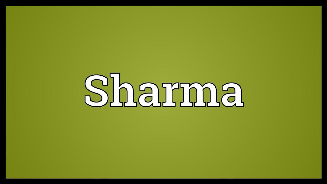 Sharma Meaning