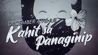 December_Avenue_-_Kahit_Sa_Panaginip_(OFFICIAL_LYRIC_VIDEO)