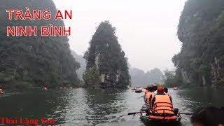 Tràng An Ninh Bình Vịnh Hạ Long Trên Cạn Của Việt Nam I Thai Lạng Sơn