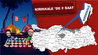 Kırıkkale'de 2 saat !! | SÖYLEDİKLERİ KADAR VAR MI? | Kırıkkale Gezisi | 2 Saatt