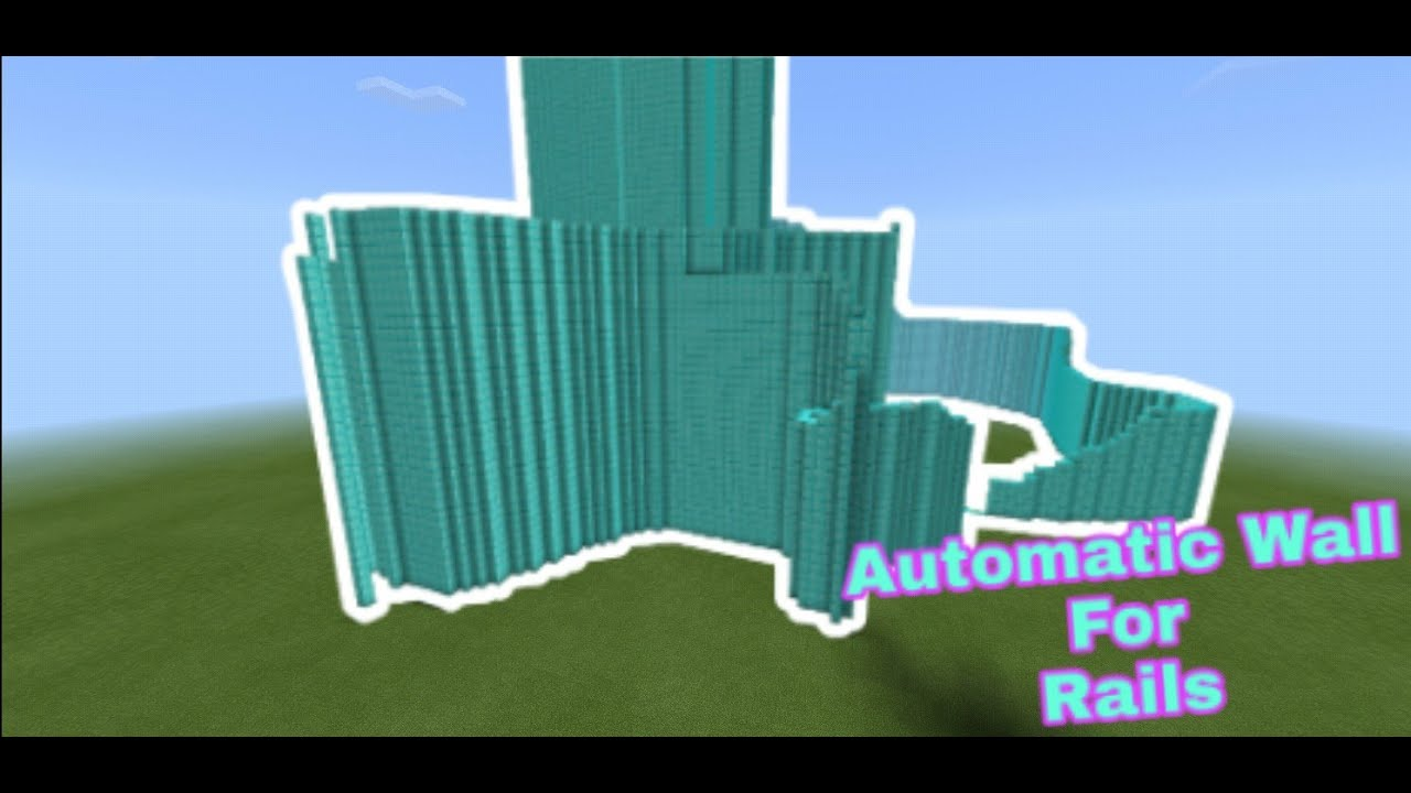 How to make a Automatic wall for Rails in Minecraft PE ...