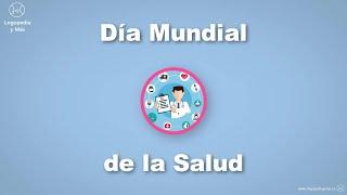 ✅ Día Mundial de la Salud 🏥
