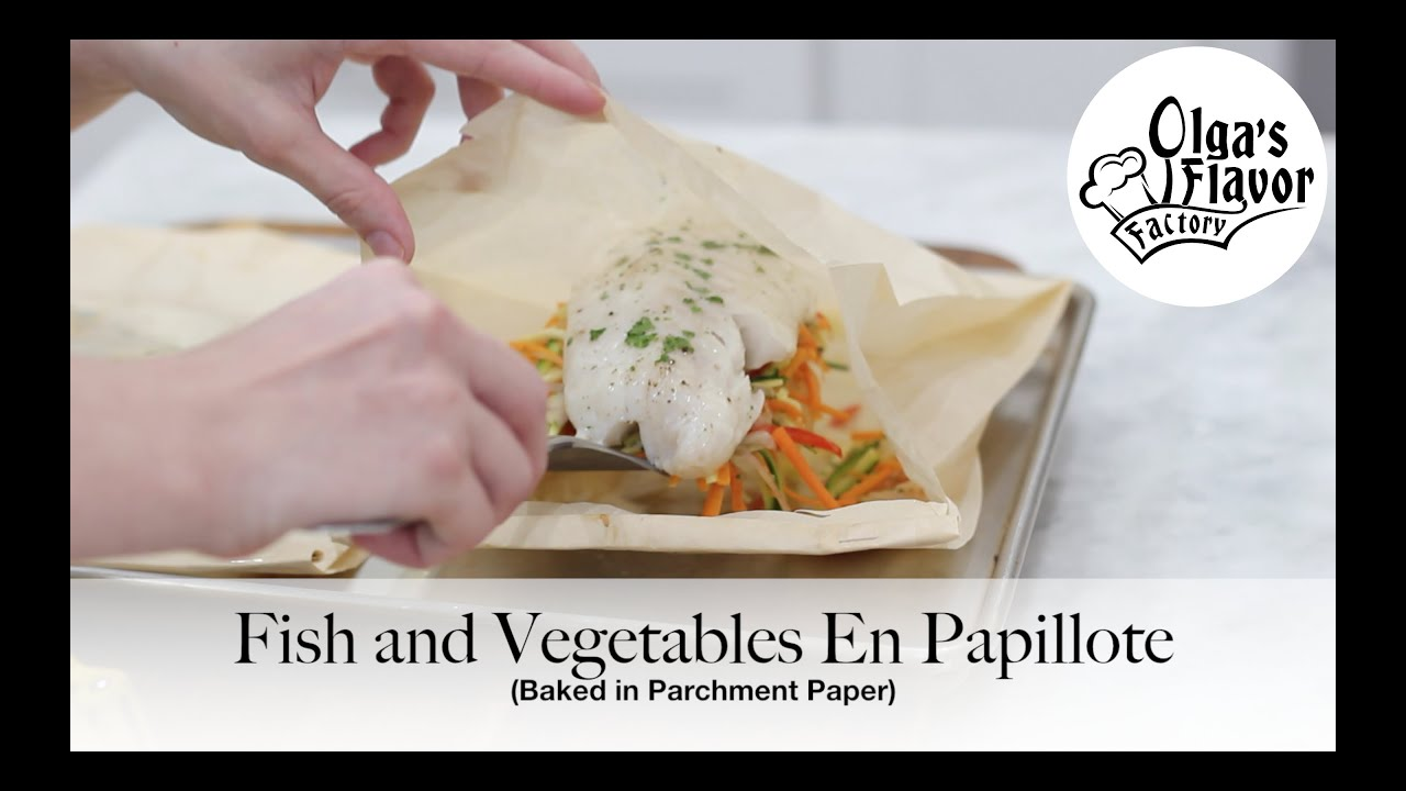Fish and vegetables en papillote baked in parchment paper for Fish and vegetable recipes